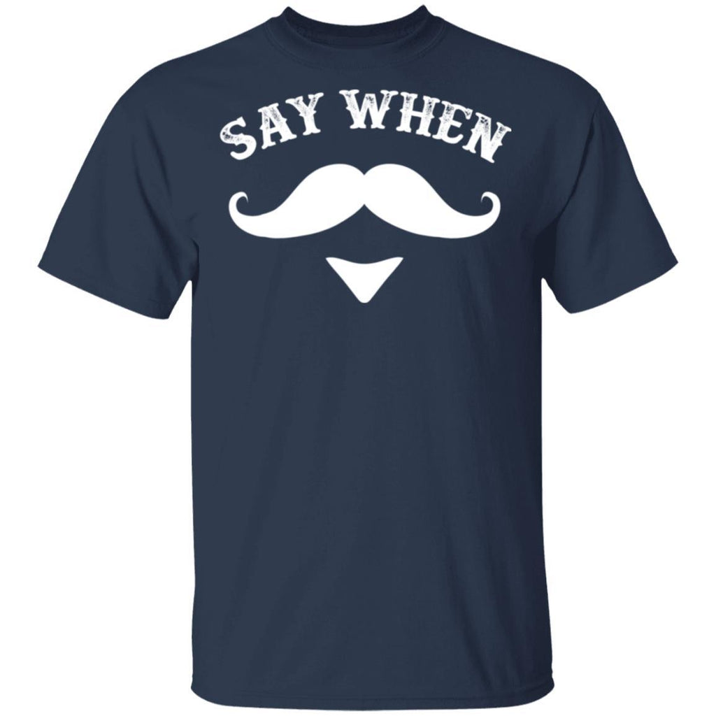 Say When Western Doc Holiday With Mustache T-Shirt