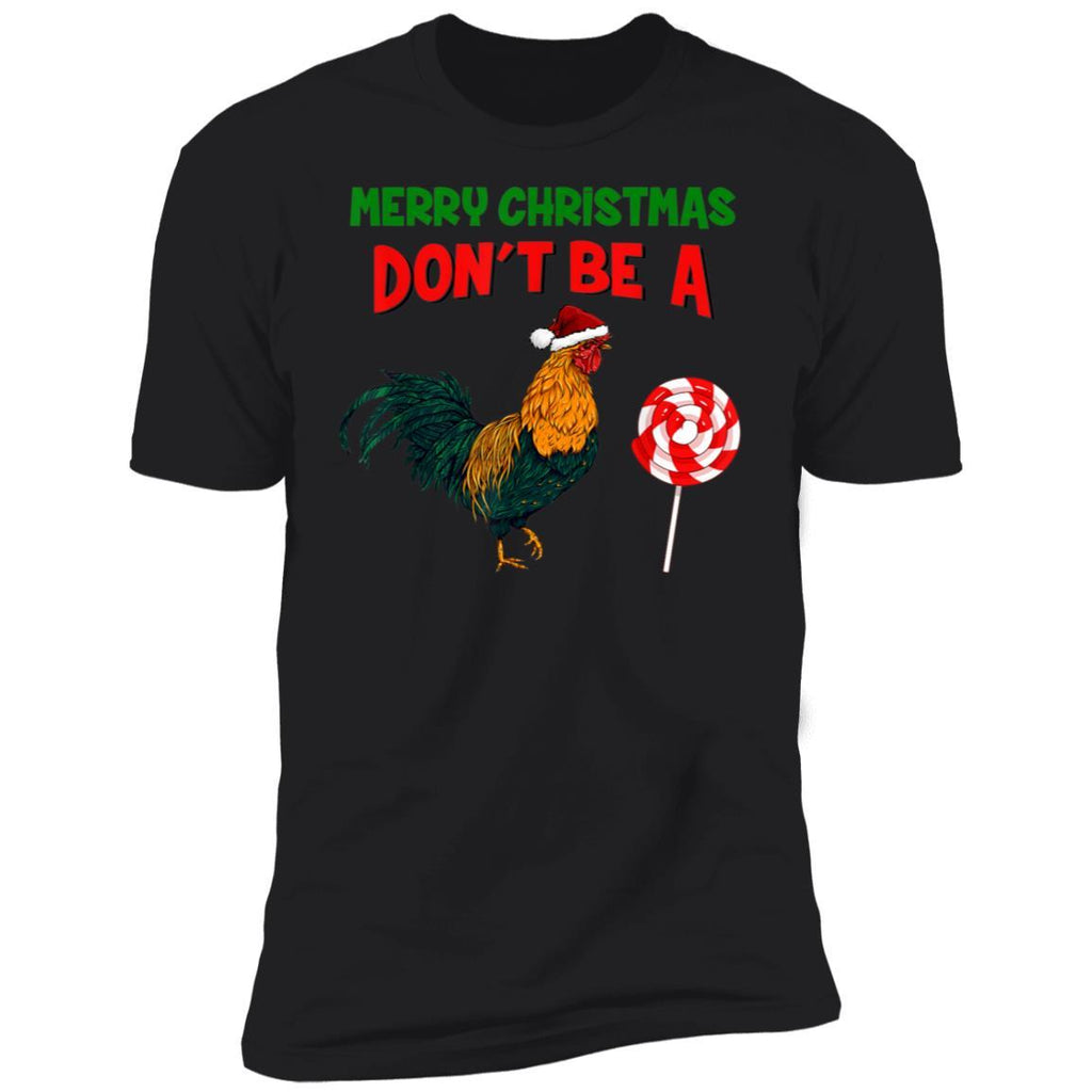 Merry Christmas Don't Be A Sucker Funny Santa Chicken T-Shirt