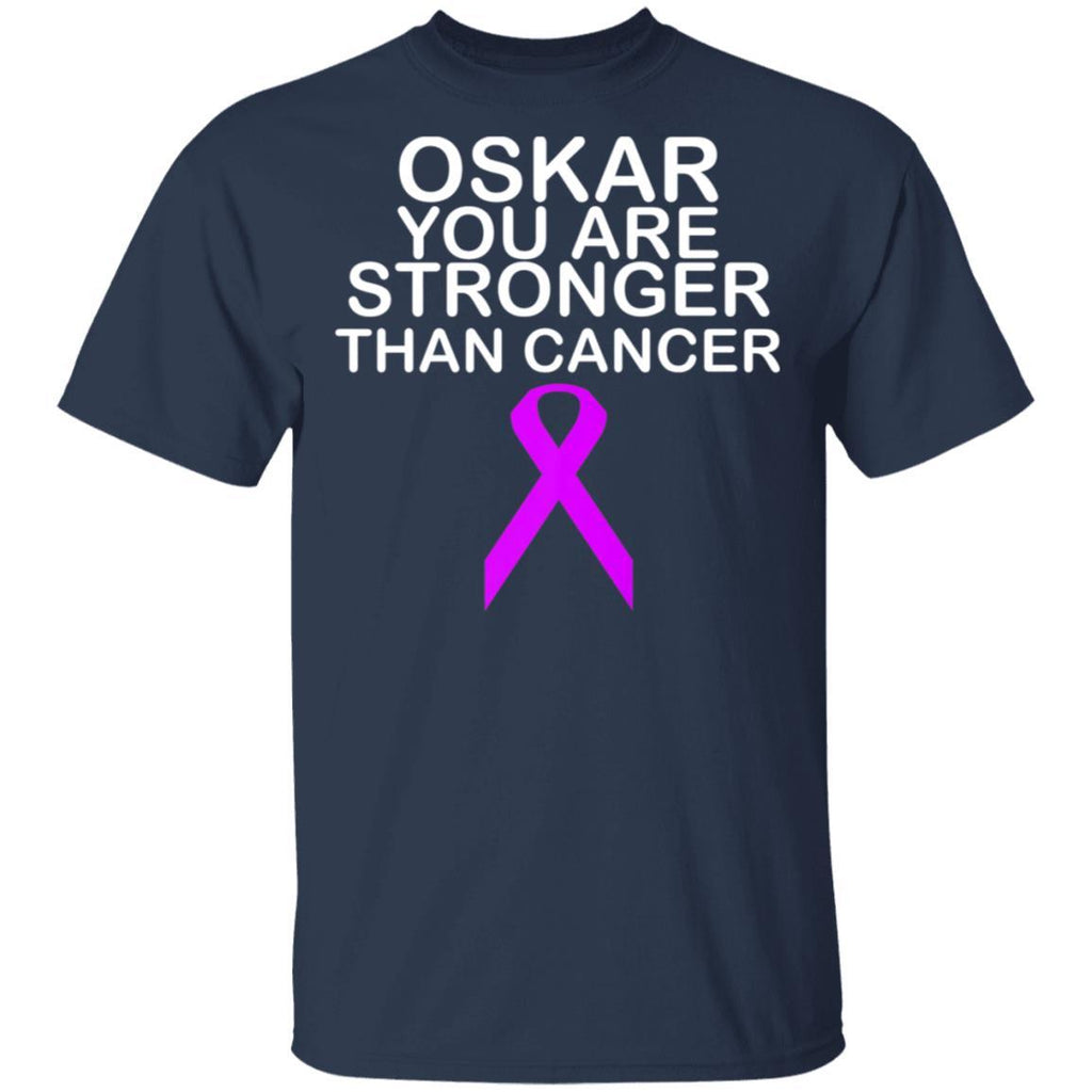 Oskar Strong - you are stronger than cancer T-Shirt