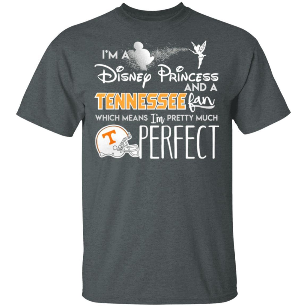 Fortuitous Im a Disney princess and a Tennessee fan shirt