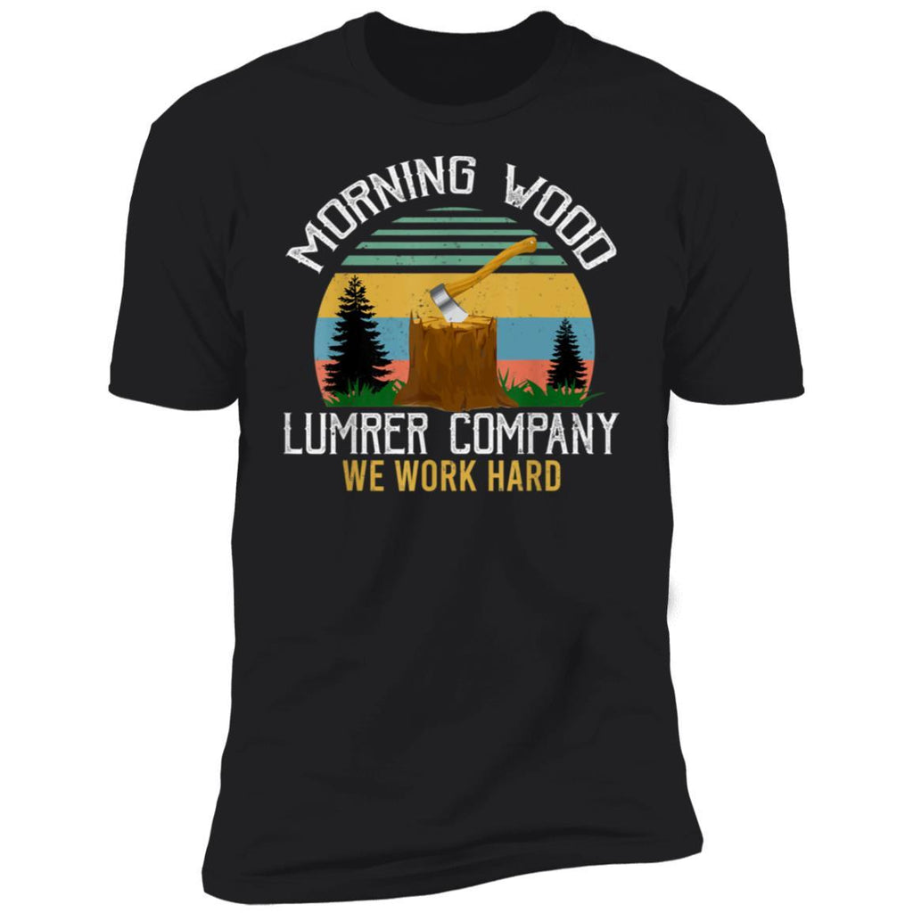 Morning Wood, Lumber Company Funny Camping Carpenter Gift T-Shirt