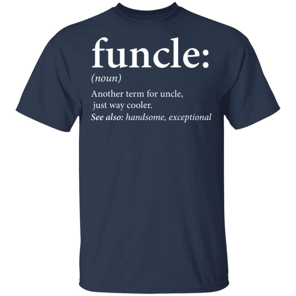 Mens Funcle Cool and Funny Uncle T-Shirt