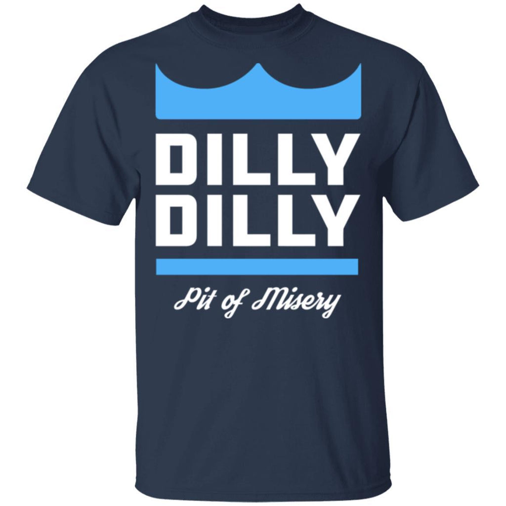 Dilly Dilly pit of misery T-Shirt