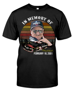 Remembering Dale Earnhardt on the anniversary Classic T-Shirt