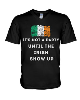 it's not a party until the Irish show up funny St Patrick's Day T-shirt paddy gift for man woman