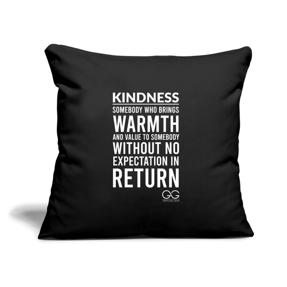 "Throw Pillow Cover 18"" x 18"" Kindness Definition - black"