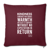 "Throw Pillow Cover 18"" x 18"" Kindness Definition - burgundy"