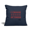 "I choose optimism Throw Pillow Cover 18"" x 18"" - navy"