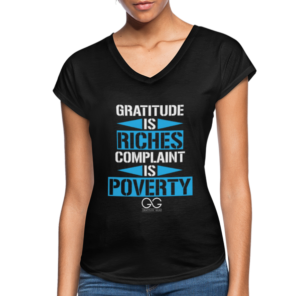 Gratitude is riches complaint is poverty - black