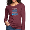 Gratitude is riches complaint is poverty Women's Premium Long Sleeve T-Shirt - heather burgundy
