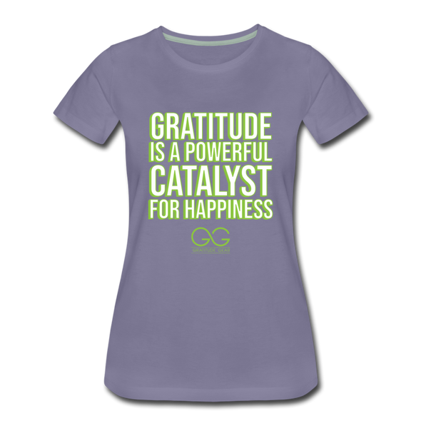 Women's Premium T-Shirt GRATITUDE IS A POWERFUL CATALYST FOR HAPPINESS - washed violet