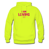 I Am Loving Men's Hoodie - safety green