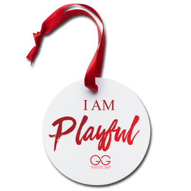 I Am Playful Holiday Ornament - white