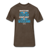 Gratitude is Riches Complaint is Poverty Next Level Mens t-shirt - heather espresso