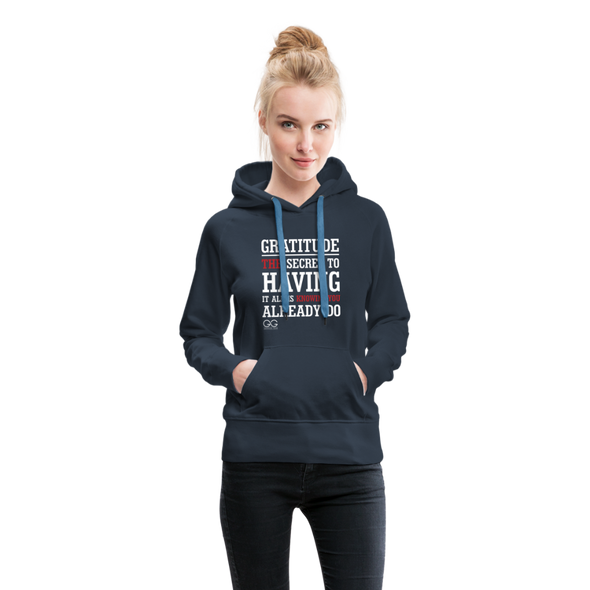 Gratitude is the Secret Women's Premium Hoodie - navy