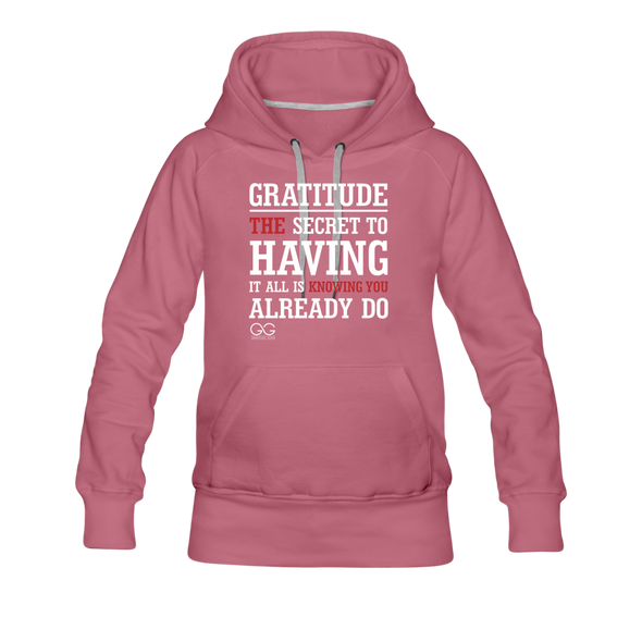 Gratitude is the Secret Women's Premium Hoodie - mauve
