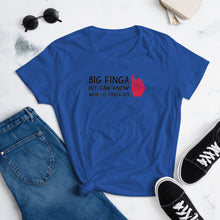 "Load image into Gallery viewer, ""Big Finga Int Gaw Know"" Women's Short-Sleeve T-Shirt"
