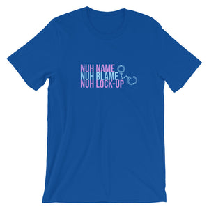 """Nuh Name Nuh Blame"" Short-Sleeve Unisex T-Shirt - ULTRAmarine"