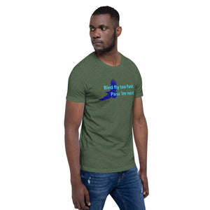 """Bird Fly Too Fast"" Unisex Jamaican T-Shirt"