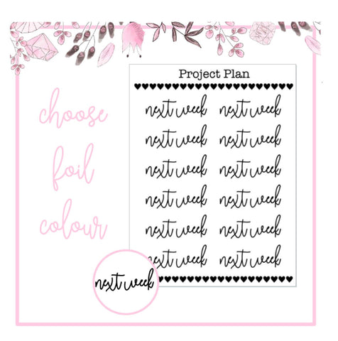 Foil Next Week Script Planner Stickers