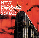 New Mexican Disaster Squad : New Mexican Disaster Squad (CD, Album)