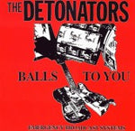 The Detonators : Balls To You (CD, Album, RE)