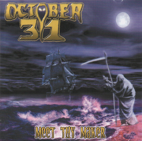 October 31 : Meet Thy Maker (CD, Album)