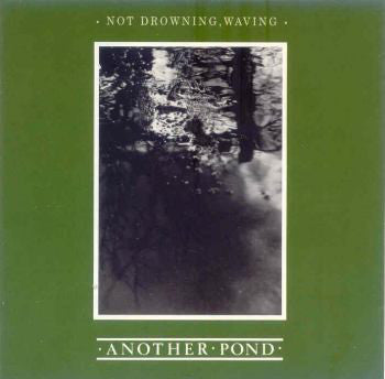 Not Drowning, Waving - Another Pond (CD, Album, RE) (VG)