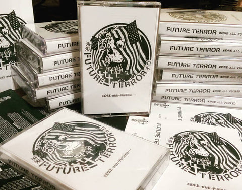 Future Terror - We`Re All Fucked (Cass) (VG+)