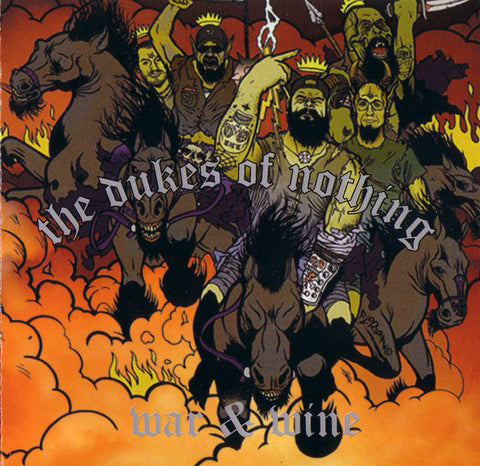 The Dukes Of Nothing - War & Wine (CD, Album) (VG+)