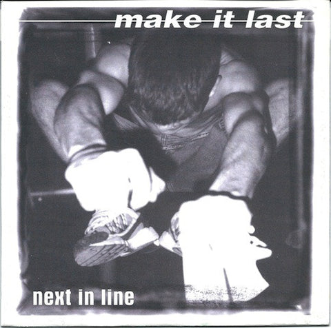 "Make It Last - Next In Line (7"", EP) (VG+)"