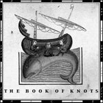 The Book Of Knots - The Book Of Knots (CD, Album) (VG+)