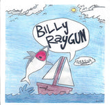 "Billy Raygun - Seasick (7"", Gre) (VG+)"