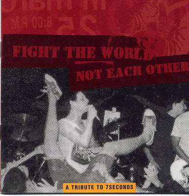 Various - Fight The World Not Each Other: A Tribute To 7Seconds (CD, Comp) (M)