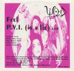 "Womyn Of Destruction - Feel / P.V.I. (Is A Lie) (7"", Single) (VG+)"