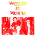 "Women In Prison (2) - Strange Waves (7"") (VG+)"