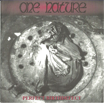 One Nature - Perfect Birthdefect (7`) (VG+)