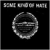 Some Kind Of Hate - Some Kind Of Hate (Minimax, EP) (NM or M-)