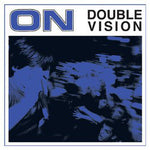 ON (11) - Double Vision (LP, Comp, Whi) (VG+)
