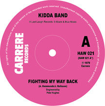"The Incredible Kidda Band - Fighting My Way Back (7"", Single, RE) (NM or M-)"