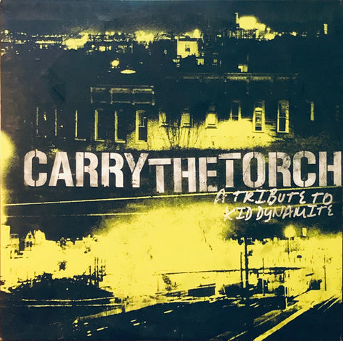 Various - Carry The Torch: A Tribute To Kid Dynamite (2xLP, Comp, Cle) (NM or M-)