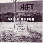 Heft (2) - Anthems For Arbor Day (7`, EP) (VG+)