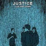 Justice (14) -  Live And Learn (CD, EP, Dig) (M)