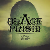 Black Prism - Satan`s Country (7`, Ltd) (VG+)