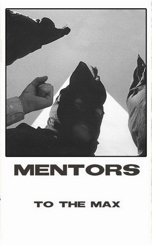 Mentors - To The Max (Cass, Album) (VG+)