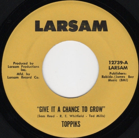 "Toppiks - Give It A Chance To Grow / Surrender (7"") (VG)"