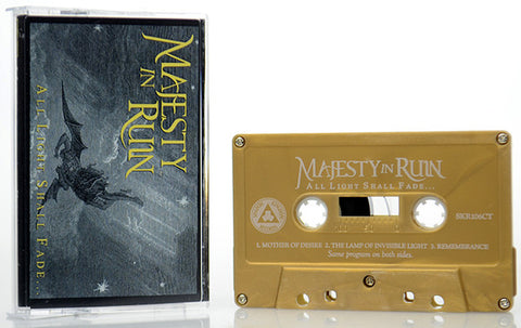 Majesty In Ruin - All Light Shall Fade... (Cass, EP) (M)
