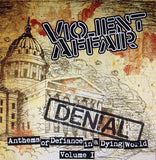 "Violent Affair - Anthems Of Defiance In A Dying World Volume 1: Denial (7"", EP) (NM or M-)"