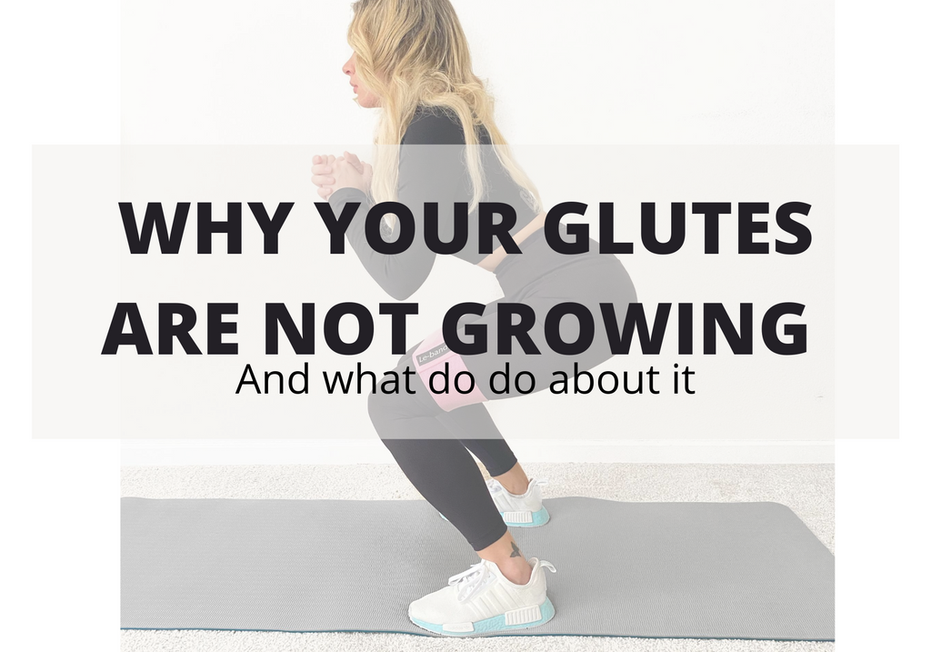 7 Reasons Why Your Glutes are Not Growing and What to Do About It