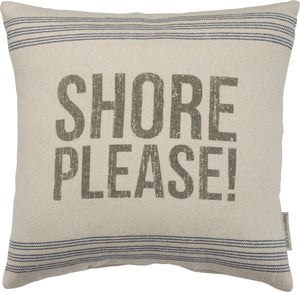 "Beach Cottage ""Shore Please!"" Pillow"